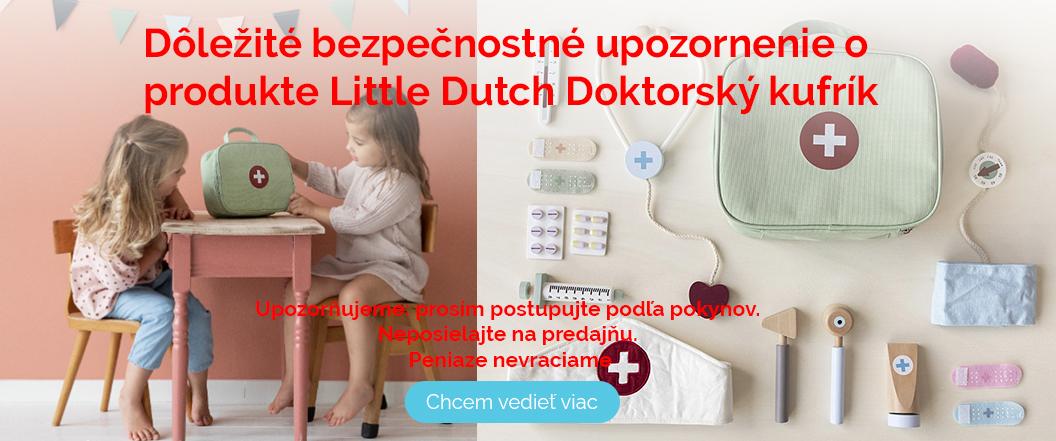 Dôležité bezpečnostné  upozornenie o produkte Little Dutch  Dokt
