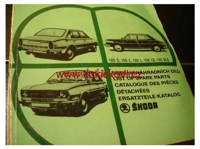 ŠKODA 105 S, 120 L, LS, GLS 1978 - SEZNAM NÁHR. DÍLŮ