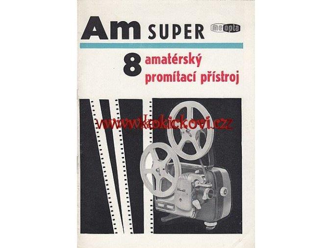 MEOPTA AMATÉRSKÝ PROMÍTACÍ PŘÍSTROJ AM 8 SUPER