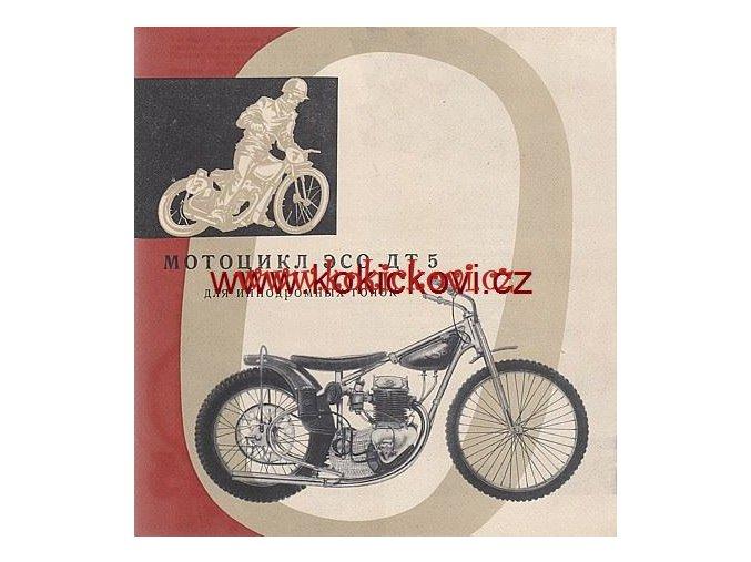 MOTOCYKL ESO DT 5 1961 PROSPEKT KOVOPODNIK BENEŠOV MOTOKOV - RUSKY