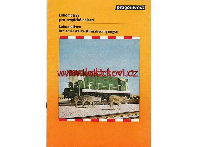 LOKOMOTIVY PRO TROPICKÉ OBLASTI PRAGOINVEST 1984 PROSPEKT A4