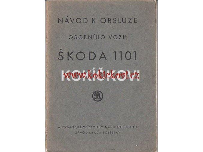 ŠKODA 1101  NÁVOD K OBSLUZE  1949 - 4. VYDÁNÍ