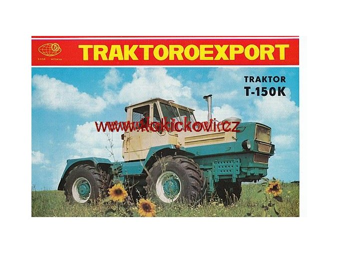 TRAKTOR T - 150 K REKL. PROSPEKT TRAKTOEXPORT SSSR 1974