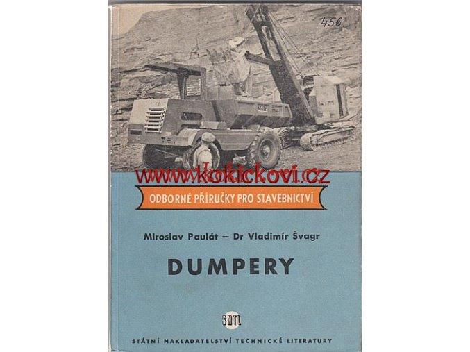 DUMPERY - MIROSLAV PAULÁT VLADIMÍR ŠVAGR SNTL 1957