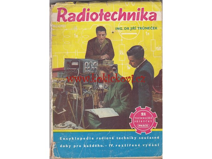 RADIOTECHNIKA TRŮNEČEK PHILIPS 1952