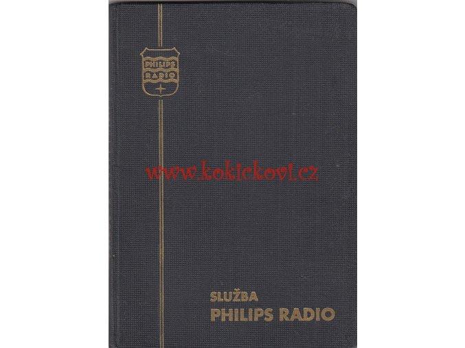 SLUŽBA PHILIPS RADIO POKYNY PRO OPRAVÁŘE 1931/32