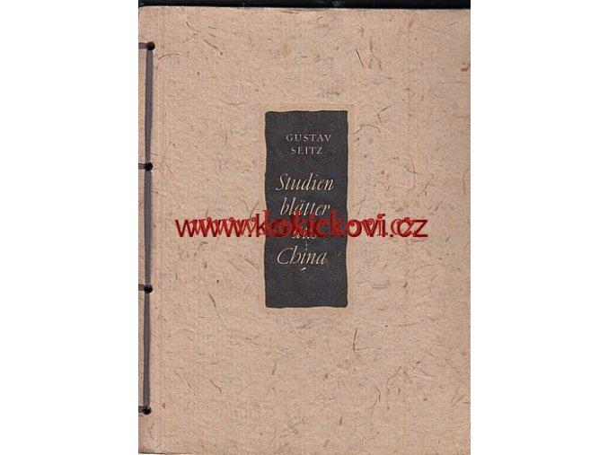 Studienblätter aus China - Gustav Seitz 1953 čínské malířství