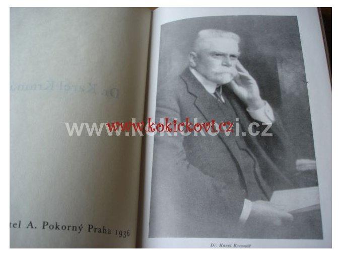KAREL KRAMÁŘ DÍLO 2 SVAZKY podpis dr. Kramáře bibliofilie