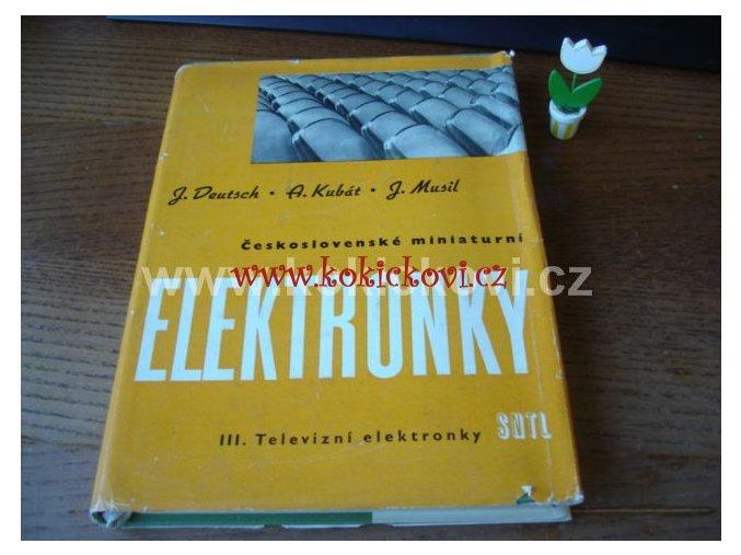 ČS. MINIATURNÍ ELEKTRONKY - TELEVIZNÍ ELEKTRONKY