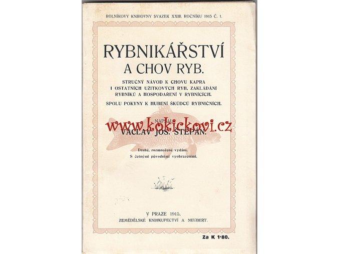 RYBNÍKÁŘSTVÍ STAVBA HRÁZE CHOV KAPRA C.K. 1915