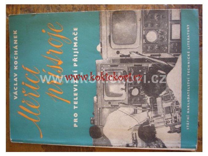 MĚŘÍCÍ PŘÍSTROJE PRO TELEVIZNÍ PŘIJÍMAČE SNTL 1959
