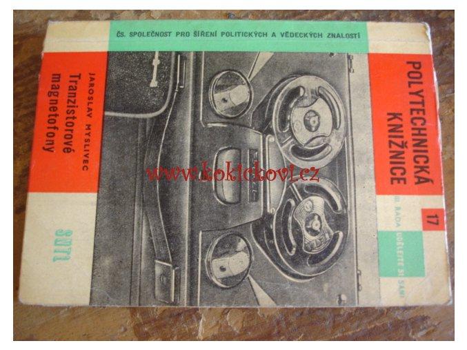 TRANZISTOROVÉ MAGNETOFONY MYSLIVEC 1963