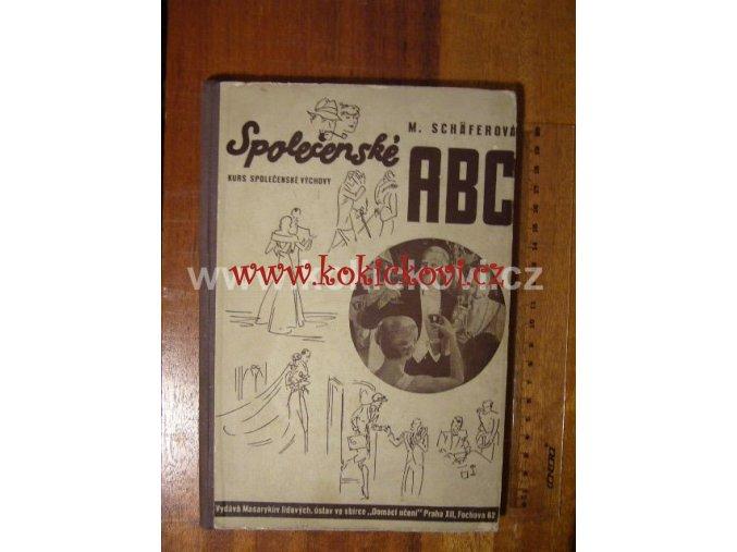SPOLEČENSKÉ ABC - MARIE SCHÄFEROVÁ