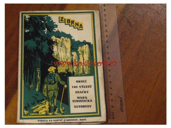 Z BRNA OKOLÍ 140VÝLETŮ ZNAČKY MAPA TURISTICKÁ AUTOBUSY BRNO 1931