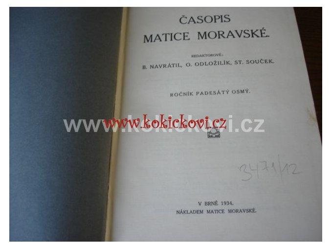 ČASOPIS MATICE MORAVSKÉ ROČNÍK 58 BRNO 1934