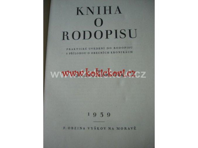 KNIHA O RODOPISU - BIBLE GENEALOGIE ROK 1939 ŽIDOVSKÉ MATRIKY