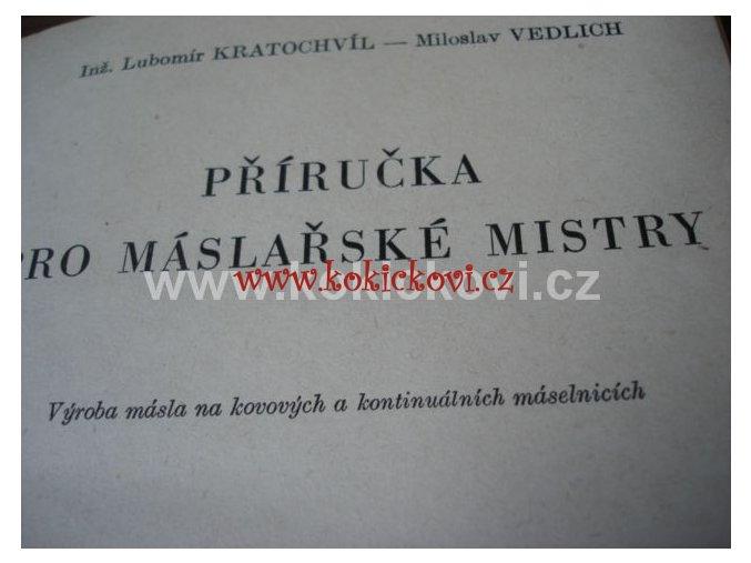 PŘÍRUČKA PRO MÁSLAŘSKÉ MISTRY MÁSLO SMETANA 1961