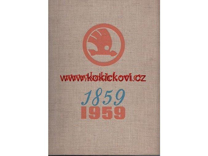 Škoda Plzeň 1859-1959 propagační publikace