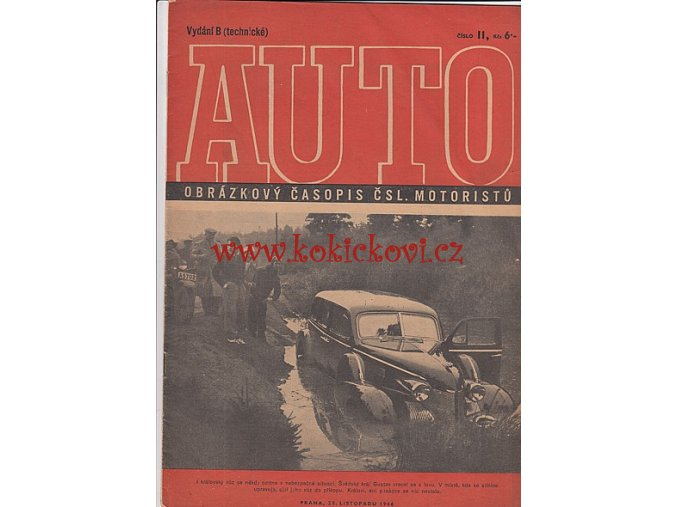 AUTO - ČASOPIS ČS. MOTORISTŮ ČÍSLO B11 LISTOPAD 1946