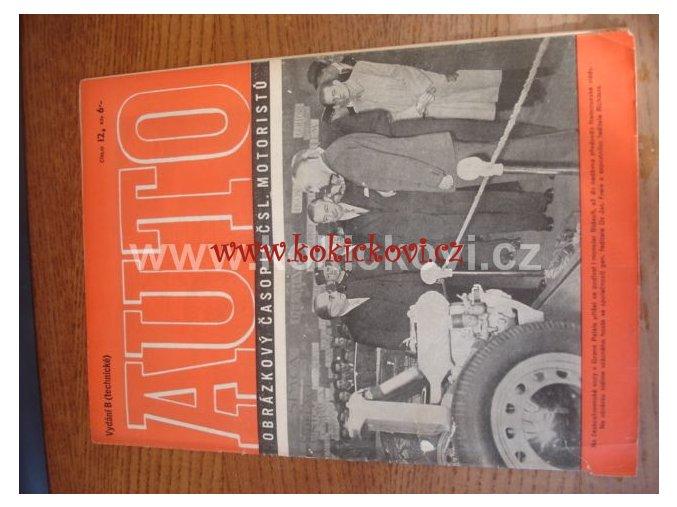 AUTO - ČASOPIS ČS. MOTORISTŮ ČÍSLO B12 PROSINEC 1946