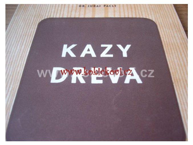 KAZY DŘEVA - SNTL 1954 BRATISLAVA SLOVENSKY