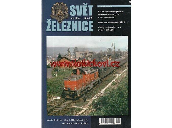 ČASOPIS SVĚT VELKÉ I MALÉ ŽELEZNICE 4/2006