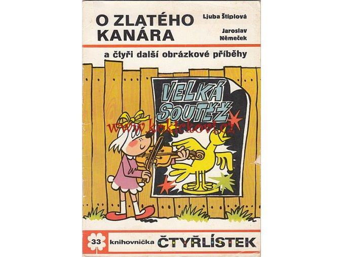 Němeček, Jaroslav — Štíplová, Ljuba: Čtyřlístek 33 — O Zlatého kanára