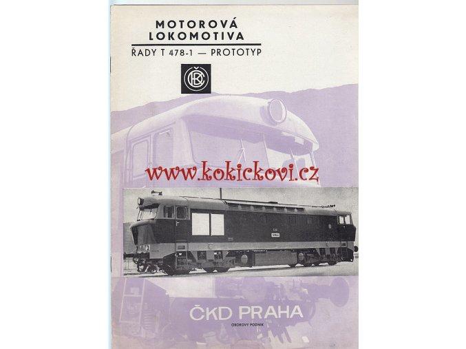 MOTOROVÁ LOKOMOTIVA ŘADY T 478-1 ČKD PROSPEKT - 1965 - A4 12 STRAN + BAREVNÁ PŘÍLOHA
