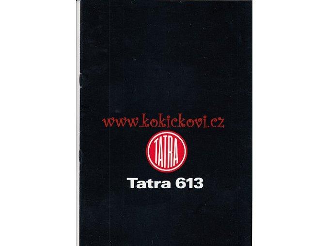TATRA 613-2 - MOTOKOV - PROSPEKT 80.LÉTA ORIGINÁL ČESKÝ TEXT