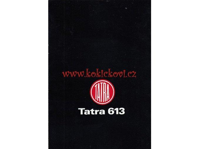 TATRA 613-2 - MOTOKOV - PROSPEKT 80.LÉTA ORIGINÁL NĚMECKÝ TEXT