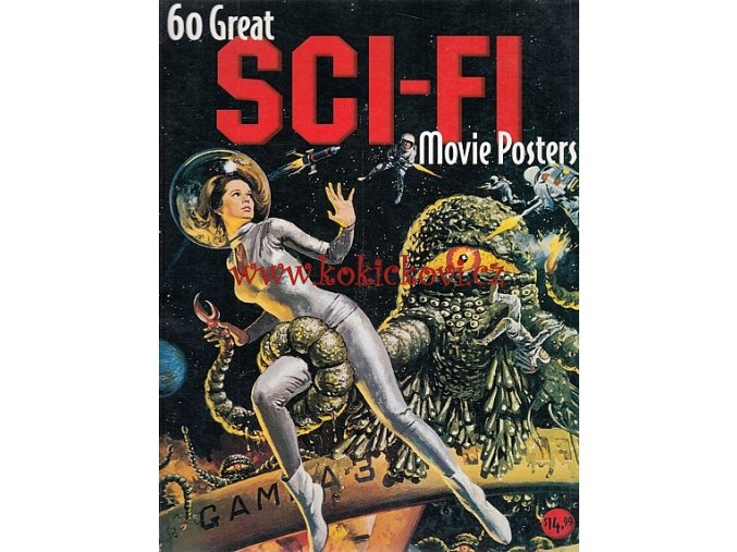 60 Great Sci-Fi Movie Posters - Illustrated History of Movies Through Posters SCIFI