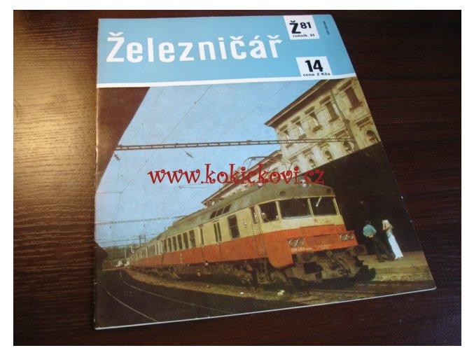 ČASOPIS ŽELEZNIČÁŘ Č.14 / 1981 - JEDNO SAMOSTATNÉ ČÍSLO VIZ FOTO