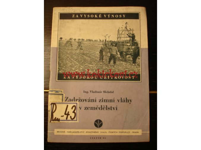 Zadržování zimní vláhy v zemědělství - 1951