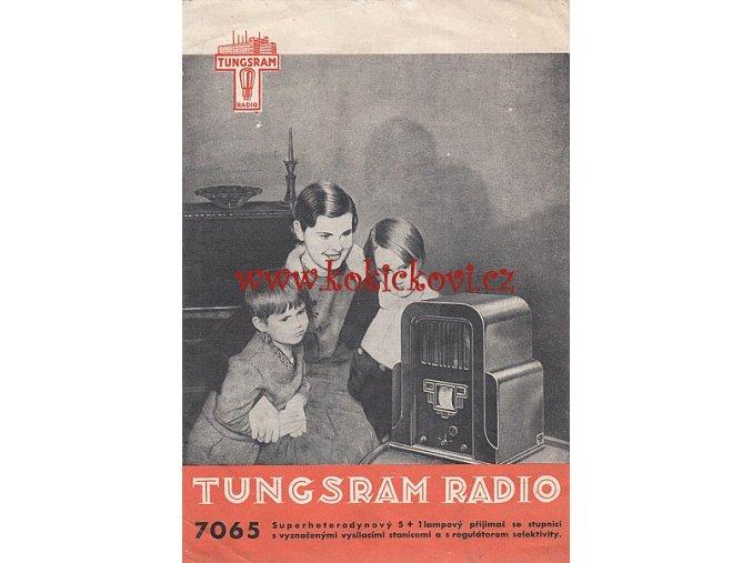 RADIO TUNGSRAM 7065 - PROSPEKT - KAPLIČKA - RARITA - 1932/33