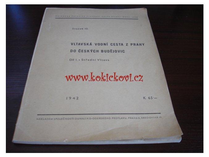 Vltavská vodní cesta z Prahy do Českých Budějovic - DÍL I STŘEDNÍ VLTAVA - PRAHA 1942