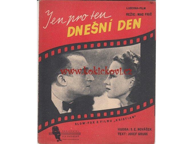 Jen pro ten dnešní den - SLOW FOX K FILMU KRISTIAN - ORIG. 1939 ADINA MANDLOVÁ OLDŘICH NOVÝ