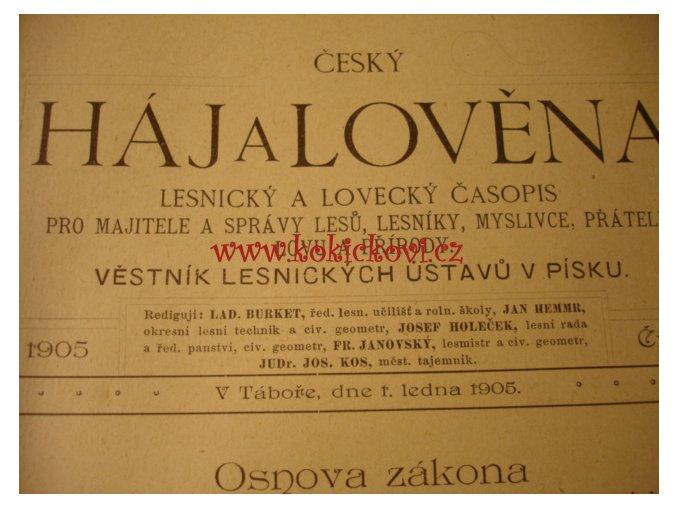 Háj a Lověna - Lesnický a lovecký časopis - Tábor 1905, 12 čísel, polopl. vazba