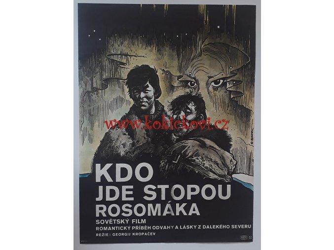 FILMOVÝ PLAKÁT A3 - KDO JDE STOPOU ROSOMÁKA - KÁJA SAUDEK