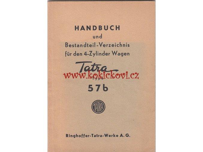 TATRA 57 B - RINGHOFFER TATRA WERKE 1939 - HANDBUCH UND BESTANDTEILVERZEICHNIS FUR 4 ZYLINDER WAGEN
