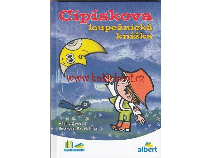 Václav Čtvrtek - Cipískova loupežnická knížka (2016)