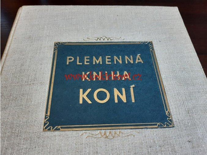 ČS. HŘEBČÍNY - PLEMENNÁ KNIHA KONÍ 2 ROK 1957 NÁKLAD POUZE 800KS!