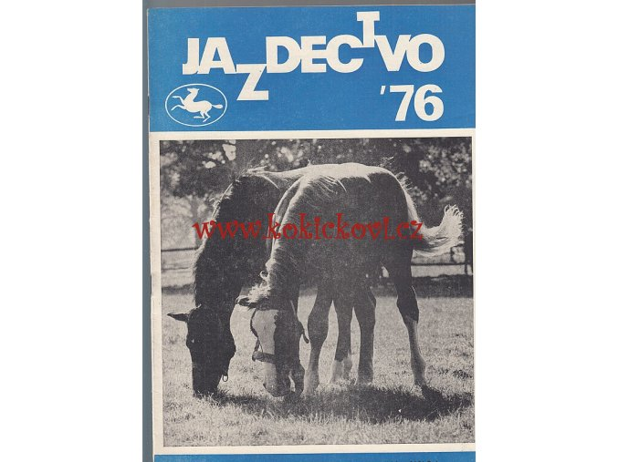 Jazdectvo 1-12 (1976) - časopis pre chov koní a jazdecký šport  - unikátní komplet KRÁSNÝ STAV