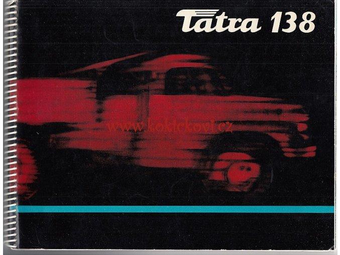 TATRA 138 - NEJOBSÁHLEJŠÍ REKLAMNÍ KATALOG MOTOKOV - 32 STRAN - ANGLICKY - 196?
