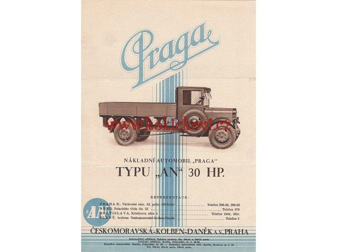 NÁKLADNÍ AUTOMOBIL PRAGA TYPU AN 30 HP - ČESKOMORAVSKÁ KOLBEN DANĚK - REKLAMNÍ PROSPEKT A4 - 1929