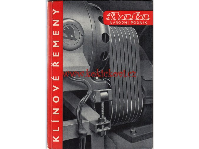 Klínové řemeny - katalog firmy Baťa - Národní podnik - A5 - fotografie