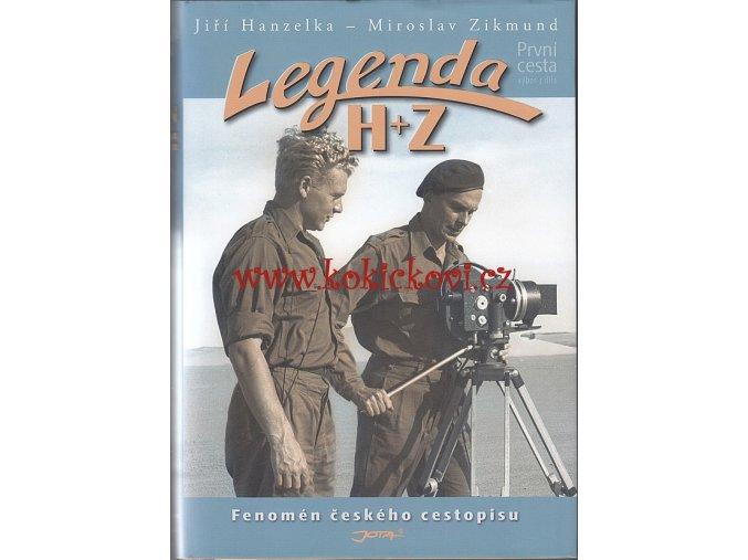 Legenda H + Z První cesta Afrika - Amerika 22.4.1947-1.11.1950 - výbor z díla