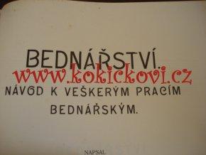 Návod k veškerým pracím bednářským 1911 + MONOGRAFIE SOCHAŘSTVÍ  1912 V JEDNOM SVAZKU