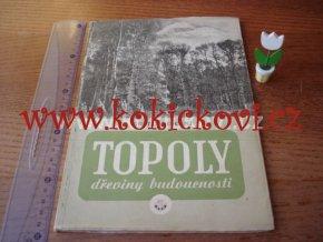 TOPOLY - DŘEVINY BUDOUCNOSTI BRNO 1946