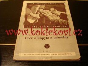 PÉČE O KOPYTA A PAZNEHTY KRÁL NAKL. BRÁZDA 1951