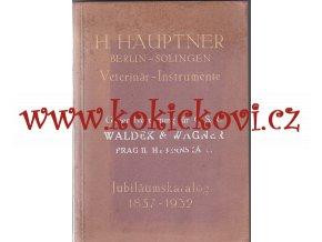 VETERINÁRNÍ INSTRUMENTY NÁSTROJE KATALOG FIRMY HAUPTNER 1932